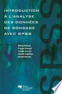 Introduction à l'analyse des données de sondage avec SPSS : Guide d'auto-apprentissage