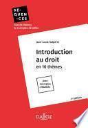 Introduction au droit. En 10 thèmes - 2e éd.