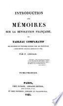 Introduction aux mémoires sur la Révolution française, ou, Tableau comparatif des mandats et pouvoirs donnés par les provinces à leurs députés aux états-généraux de 1789
