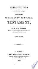 Introduction historique et critique aux livres de l'Ancien et du Nouveau Testament