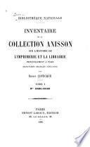 Inventaire de la collection Anisson sur l'histoire de l'imprimerie et la librairie, principalement à Paris [du XIII. au XVIII. siècle]: no. 22061-22102