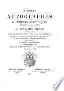 Inventaire des autographes et des documents historiques composant la collection de M. Benjamin Fillon