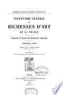Inventaire général des richesses d'art de la France: Archives du Musée des monuments francais (3 v.)