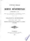 Inventaire sommaire des Archives départementales antérieures à 1790 : Charente-Inférieure, Série B (art. 1829 à 2661)