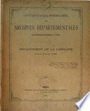 Inventaire sommaire des archives départementales de la Lorraine [Moselle only] antérieures à 1790, publ. par E. Sauer [and dr. Wolfram].