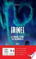 Irineï et le Grand Esprit du mammouth