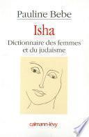 Isha Dictionnaire des femmes et du judaïsme