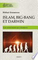Islam,big bang et Darwin