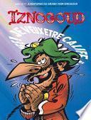 Iznogoud - tome 13 - Je veux être calife à la place du calife