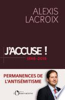 J'accuse ! 1898-2018. Permanences de l'antisémitisme