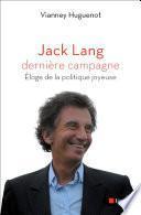 Jack Lang, dernière campagne