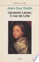 Jacques Lacan, 5 rue de Lille