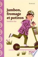 Jambon, fromage et potiron