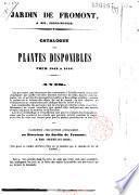 Jardin de Fromont, à Ris, Seine-et-Oise. Catalogue des plantes disponibles pour 1843 à 1844
