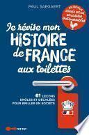 Je révise l'histoire de France aux toilettes
