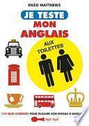 Je teste mon anglais aux toilettes