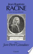 Jean-Baptiste Racine, une vie cornélienne
