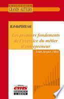 Jean-Baptiste Say, Les premiers fondements de l'exercice du métier d'entrepreneur