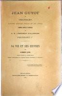 Jean Guyot de Châtelet, illustre musicien wallon du XVIe̳ siècle, premier maître de chapelle de S.M. l'empereur d'Allemagne Ferdinand 1e̳r̳