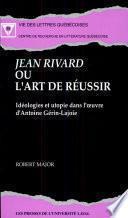 Jean Rivard, ou, L'art de réussir