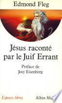 Jésus raconté par le Juif errant