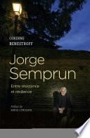 Jorge Semprun - Entre résistance et résilience