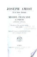 Joseph Amiot et les derniers survivants de la mission française à Pekin (1750-1795)