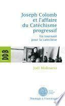 Joseph Colomb et l'affaire du Catéchisme progressif