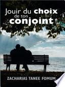 Jouir Du Choix De Ton Conjoint