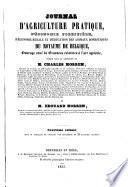 Journal d'agriculture pratique, d'économie forestière, d'économie rurale et d'éducation des animaux domestiques du Royaume de Belgique