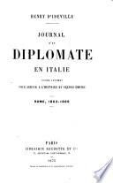Journal d'un diplomate en Italie. [2 vols. Vol. 1 is of 2nd ed.].