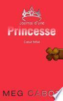 Journal d'une princesse 9- Coeur brisé