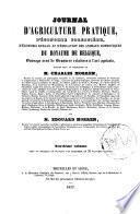 Journal de l'agriculture pratique, d'économie forestière, d'économie rurale, et d'éducation des animaux domestiques du Royaume de Belgique