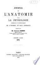 Journal de l'anatomie et de la physiologie normales et pathologiques de l'homme et des animaux