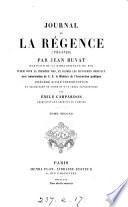 Journal de la Régence, 1715-1723, publ. par E. Campardon