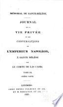 Journal de la vie privée et des conversations de l'Empereur Napoléon à Saint Hélène