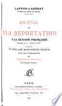 Journal de ma déportation à la Guyane française (fructidor an V. - ventôse an VIII)