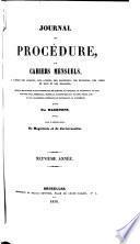 Journal de procédure ou cahiers mensuels à l'usage des avocats, des greffieurs, des huissiers, des juges de paix et des notaires
