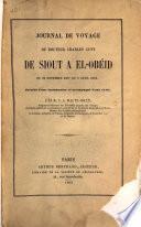 Journal de voyage du Docteur Charles Cuny de Siout à El-Obéid du 22 nov. 1857 au 5 avril 1858