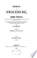 Journal des avoués, des greffiers et des huissiers ou cahiers mensuels de doctrine et de jurisprudence sur la procédure