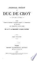 Journal inédit du duc de Croÿ, 1718-1784