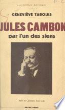 Jules Cambon par l'un des siens