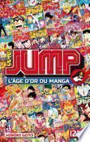 Jump – L'âge d'or du manga