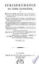 Jurisprudence du code civil, [ou Conférence du droit romain]