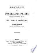 Jurisprudence du Conseil des prises pendant la guerre de 1870-1871