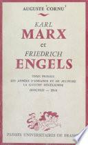 Karl Marx et Friedrich Engels, leur vie et leur œuvre (1) Les années d'enfance et de jeunesse, la gauche hégélienne, 1818/1820-1844