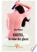 Kristel, la reine des glaces