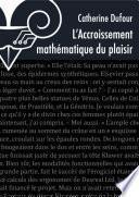 L'Accroissement mathématique du plaisir - nouvelle