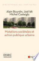 L'action publique urbaine face aux mutations societales
