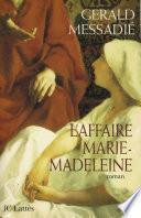 L'affaire Marie Madeleine